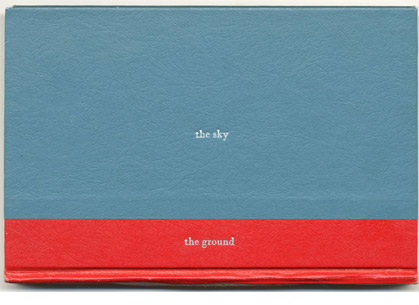 the sky and the ground (for Remy Charlip) by Michael Dumontier